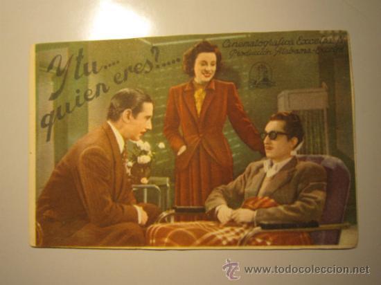 PROGRAMA DE CINE - Y TU, QUIEN ERES - 1942 (Cine - Folletos de Mano - Comedia)