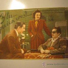 Cine: PROGRAMA DE CINE - Y TU, QUIEN ERES - 1942. Lote 39060487