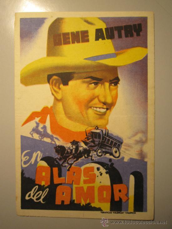 PROGRAMA DE CINE - EN ALAS DEL AMOR - 1940 - DOBLADO (Cine - Folletos de Mano - Westerns)
