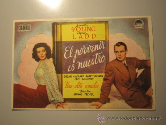 PROGRAMA DE CINE - EL PORVENIR ES NUESTRO - 1944 - PUBLICIDAD (Cine - Folletos de Mano - Comedia)