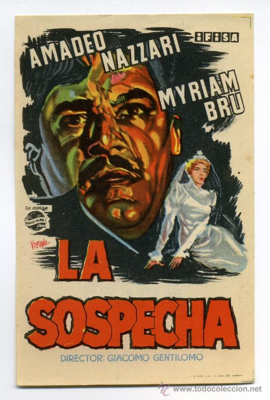 LA SOSPECHA, CON AMADEO NAZZARI. (Cine - Folletos de Mano - Suspense)