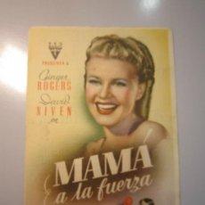 Cine: PROGRAMA DE CINE - MAMÁ A LA FUERZA - 1939 - PUBLICIDAD. Lote 38945266