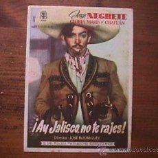 Cine: AY JALISCO NO TE RAJES, JORGE NEGRETE, GLORIA MARIN, CHAFLAN, CINE VICTORIA, LAS PALMAS DE G. C.. Lote 45062210