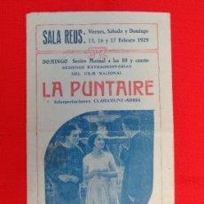 Cine: LA PUNTAIRE, TRÍPTICO 1929, INTERPRETACIONES CLARAMUNT-ADRIÁ, CON PUBLICIDAD SALA REUS. Lote 37588144
