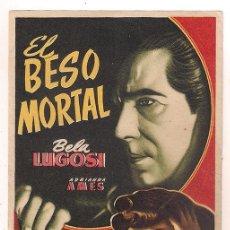 Cine: EL BESO MORTAL PROGRAMA SENCILLO BELA LUGOSI RARO. Lote 37650933