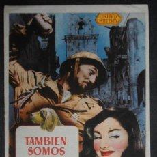 Folhetos de mão de filmes antigos de cinema: TAMBIEN SOMOS SERES HUMANOS, FM, SIN PUBLICIDAD (2430) ,CONSERVACION:. Lote 37724540