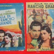 Cine: ALLA EN EL RANCHO GRANDE, 2 DOBLES, TITO GUIZAR ESTHER FERNÁNDEZ, 1 CON PUBLICIDAD. Lote 37967669