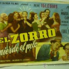 Foglietti di film di film antichi di cinema: PROGRAMA EL ZORRO PIERDE EL PELO.- PEPE IGLESIAS. Lote 200828540