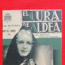 Cine: EL CURA DE LA ALDEA, CARTONCILLO ORIGINAL, JUAN DE ORDUÑA, SIN PUBLICIDAD. Lote 38077077