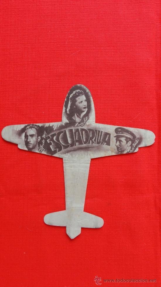Cine: ESCUADRILLA, TROQUELADO ORIGINAL, EXCTE. ESTADO, ALFREDO MAYO, SIN PUBLICIDAD - Foto 2 - 38073446