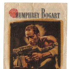 Cine: FOLLETO DE MANO-PASAJE PARA MARSELLA- HUMPHREY BOGART- CON PUBLICIDAD CINE COLISEUM RUBI-1949.. Lote 38109468
