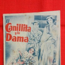 Cine: EL CANILLITA Y LA DAMA, SENCILLO 1941, LUIS SANDRINI ROSITA MORENO, CON PUBLICIDAD CINEMA VALLS. Lote 38174628