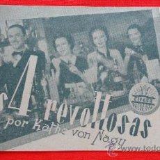 Cine: LAS 4 REVOLTOSAS, IMPECABLE DOBLE 1941, KATHE VON NAGY, CON PUBLICIDAD CINE BERGADÁN. Lote 38277644
