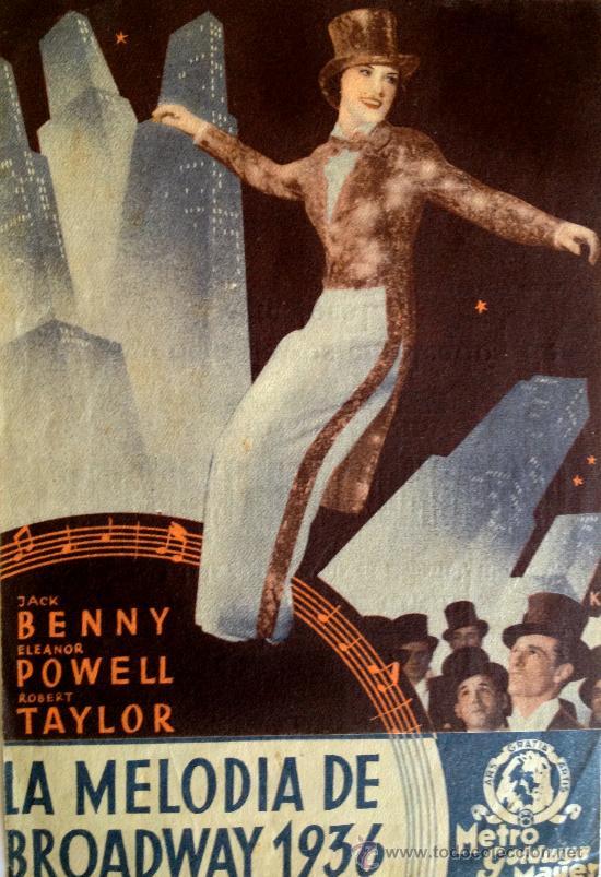LA MELODIA DE BROADWAY 1936 - PROGRAMA DOBLE MGM- ROBERT TAYLOR- ELEANOR POWELL (Cine - Folletos de Mano - Musicales)