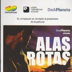 Cine: ALAS ROTAS. PROGRAMA INVITACIÓN DEL PREESTRENO. CINE LOS ARCOS - SEVILLA.. Lote 38596279