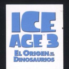 Cine: P-2144- ICE AGE 3 (EL ORIGEN DE LOS DINOSAURIOS). Lote 38921480