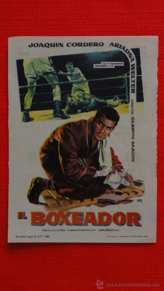 EL BOXEADOR, SENCILLO DE JANO 1960, EXCTE. ESTADO, JOAQUÍN CORDERO ARIADNA WELTER PUBLICIDAD AVENIDA (Cine - Folletos de Mano - Deportes)