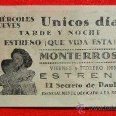 Cine: EL SECRETO DE PAULA, IMPRESIÓN LOCAL, QUE VIDA ESTA, IMPECABLE SENCILLO 1953, PUBLICIDAD MONTERROSA. Lote 39114317