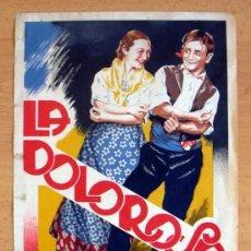 Cine: LA DOLOROSA - PELICULA DE 1934 INTERPRETADA POR ROSITA DIAZ - MIDE 31X22 . Lote 39119796