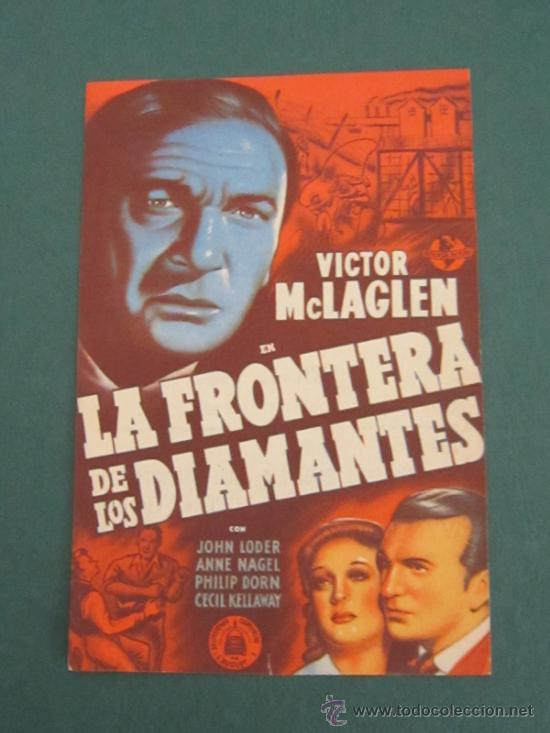 PROGRAMA DE CINE - LA FRONTERA DE LOS DIAMANTES - 1940 - PUBLICIDAD (Cine - Folletos de Mano - Acción)