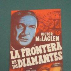 Cine: PROGRAMA DE CINE - LA FRONTERA DE LOS DIAMANTES - 1940 - PUBLICIDAD. Lote 39284082