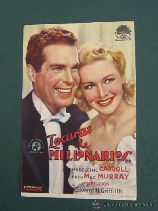 PROGRAMA DE CINE - LOCURAS DE MILLONARIOS - 1939 (Cine - Folletos de Mano - Comedia)