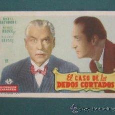 Cine: PROGRAMA DE CINE - EL CASO DE LOS DEDOS CORTADOS - 1945. Lote 39316772
