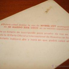 Cine: CURIOSO FOLLETO DE MANO MYRNA LOY PARA DOBLAR VOZ EN CASTELLANO. Lote 39559611