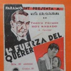 Cine: LA FUERZA DEL QUERER. Lote 39790124