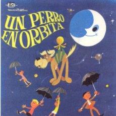 Cine: CARTEL DE CINE --PROGRAMA-- UN PERRO EN ÓRBITA. --CONCORDIA FILMS. CC175. Lote 39873731