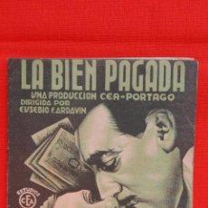 Cine: LA BIEN PAGADA, DOBLE 1936, EXCTE. ESTADO, LINA YEGROS ANTONIO PORTAGO, CON PUBLICIDAD. Lote 39906085