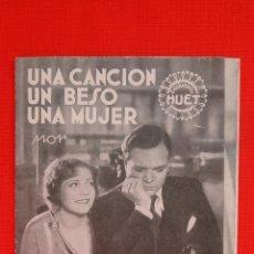Cine: UNA CANCION, UN BESO, UNA MUJER, TRÍPTICO 1933 EXCTE. ESTADO, MARTA EGGERTH GUSTAV FROELICH, C/PUBLI. Lote 39907387