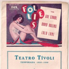 Cine: FOX FOLLIES 1929 PROGRAMA DOBLE FOX JOHN BREEDEN LOLA LANE. Lote 40055375