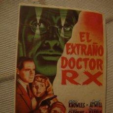 Cine: ANTIGUO FOLLETO CINE PELICULA EL EXTRAÑO DR RX - PROYECTADA EN ELCHE, AÑOS 40-50. Lote 40077435