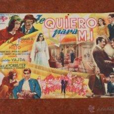 Cine: FOLLETO DE MANO: TE QUIERO PARA MI. Lote 40160377