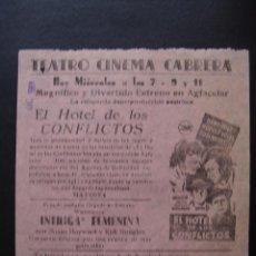 Cine: EL HOTEL DE LOS CONFLICTOS, HANS HOLT, PROGRAMA LOCAL DEL CINEMA CABRERA. Lote 40185656