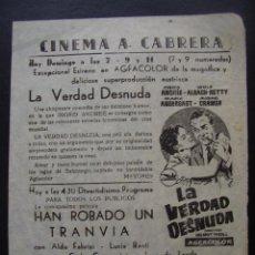 Cine: LA VERDAD DESNUDA, INGRID ANDREE, PROGRAMA LOCAL DEL CINEMA A.CABRERA. Lote 40185694