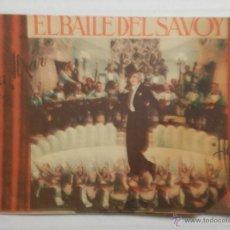 Folhetos de mão de filmes antigos de cinema: EL BAILE DEL SAVOY - PROGRAMA DE MANO DOBLE - AÑO 1935. Lote 40286154
