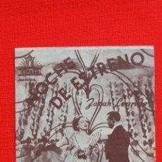 Cine: NOCHE DE ESTRENO, DOBLE EXCTE. ESTADO, ZARAH EANDER, CON PUBLICIDAD FORTUNY REUS. Lote 40293737