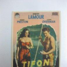 Cine: PROGRAMA DE CINE. DOROTHY LAMOUR,ROBERT PRESTON.PARAMOUNT FILMS.. Lote 40344570