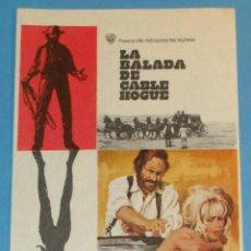 Flyers Publicitaires de films Anciens: FOLLETO DE MANO CINE. CARTEL PELÍCULA. AÑO 1970. LA BALADA DE CABLE HOGUE. WESTERN. Lote 40455905