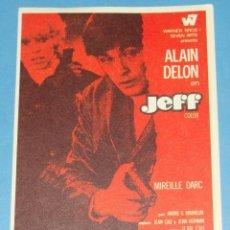Cine: FOLLETO DE MANO CINE. CARTEL PELÍCULA. AÑO 1970. JEFF, ALAIN DELON. Lote 40471299