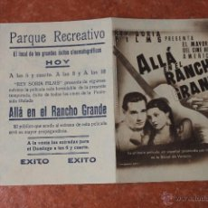 Cine: FOLLETO DE MANO: ALLA EN EL RANCHO GRANDE. Lote 40592320
