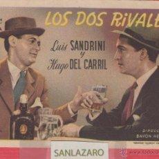 Cine: PROGRAMA - CINE PLAZA DE TOROS -CASTELLON-1947-LOS DOS RIVALES -LUIS SANDRINI- HUGO CARRIL CC191. Lote 40602706
