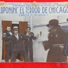 Cine: LUPONINI EL TERROR DE CHICAGO, DOBLE, JOSÉ BOHR ANITA BLANCH, CON PUBLICIDAD ALHAMBRA. Lote 40756089