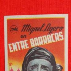 Cine: ENTRE BARRACAS, IMPECABLE SENCILLO ORIGINAL, MIGUEL LIGERO, SIN PUBLICIDAD. Lote 54203629