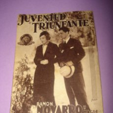 Cine: ANTIGUO PROGRAMA DE MANO *JUVENTUD TRIUNFANTE* POR RAMÓN NOVARRO Y MAGDE EVANS DEL AÑO 1930S.. Lote 40890061