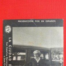 Cine: LA CIUDAD DE CARTON, IMPECABLE TARJETA FOX 1934, CATALINA BÁRCENA, CON PUBLICIDAD FORTUNY. Lote 40956572