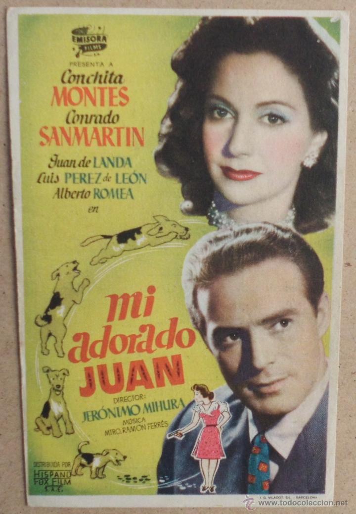 FOLLETO DE MANO CINE MI ADORADO JUAN CON PUBLICIDAD AL DORSO (Cine - Folletos de Mano - Clásico Español)