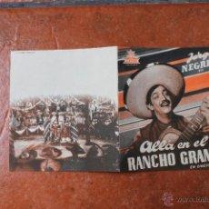 Cine: FOLLETO DE MANO: ALLA EN EL RANCHO GRANDE. Lote 41027063